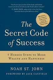 The Secret Code of Success | Noah ST. John |