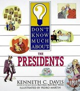 Don't Know Much About the Presidents | Kenneth C. Davis |