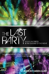 The Last Party | Anthony Haden-Guest |
