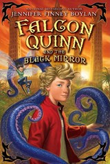 Falcon Quinn and the Black Mirror | Jennifer Finney Boylan |