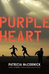 Purple Heart | Patricia McCormick |