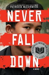 Never Fall Down | Patricia McCormick |