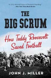 The Big Scrum | John J. Miller |