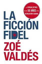 La ficcion Fidel