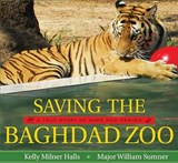Saving the Baghdad Zoo | Kelly Milner Halls |