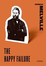 The Happy Failure | Herman Melville |