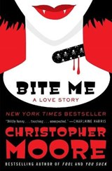 Bite Me | Christopher Moore |