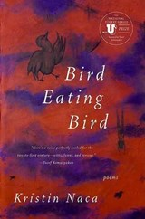 Bird Eating Bird | Kristin Naca |