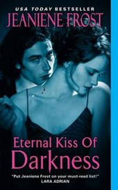 Eternal Kiss of Darkness | Jeaniene Frost |