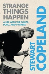 Strange Things Happen | Stewart Copeland |