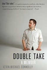Double Take | Kevin Michael Connolly |
