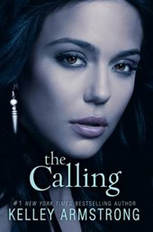 The Calling | Kelley Armstrong |
