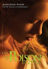 The Poison Diaries | Maryrose Wood |