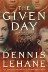 The Given Day | Dennis Lehane |