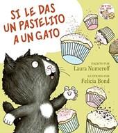 Si le das un pastelito a un gato / If You Give a Cat a Cupcake