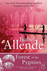 Forest of the Pygmies | Isabel Allende |