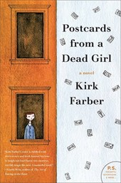 Postcards from a Dead Girl | Kirk Farber |