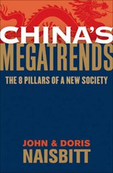 China's Megatrends | Naisbitt, John ; Naisbitt, Doris |