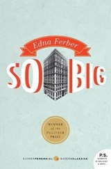 So big | Edna Ferber |
