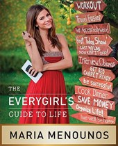 The Everygirl's Guide to Life | Maria Menounos |