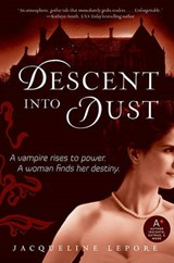 Descent Into Dust | Jacqueline Lepore |