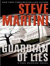 Guardian of Lies | Steve Martini |