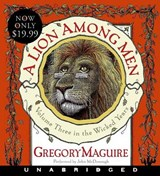 A Lion Among Men | Gregory Maguire |