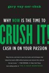 Crush It! | Gary Vaynerchuk |