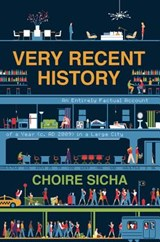 Very Recent History | Choire Sicha |