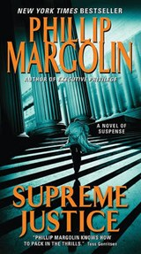 Supreme Justice | Phillip Margolin |