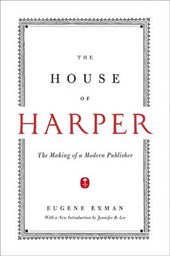 The House of Harper | Eugene Exman |