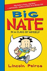 Big Nate in a Class by Himself | Lincoln Peirce |