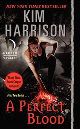 A Perfect Blood | Kim Harrison |