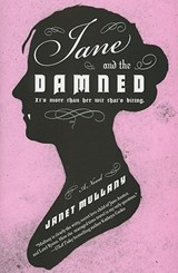 Jane and the Damned | Janet Mullany |
