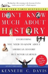 Don't Know Much About History | Kenneth C. Davis |