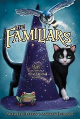 The Familiars | Epstein, Adam Jay ; Jacobson, Andrew |