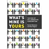 What's Mine Is Yours | Botsman, Rachel ; Rogers, Roo |