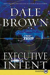 Executive Intent | Dale Brown |