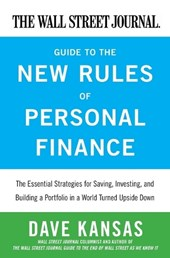 The Wall Street Journal Guide to the New Rules of Personal Finance