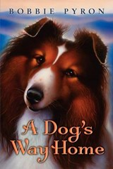 A Dog's Way Home | Bobbie Pyron |