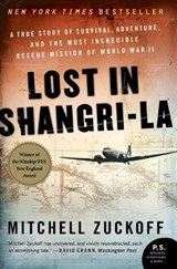 Lost in Shangri-La | Mitchell Zuckoff |