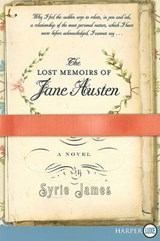 The Lost Memoirs of Jane Austen | Syrie James |