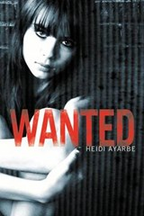 Wanted | Heidi Ayarbe |