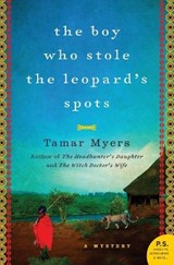 The Boy Who Stole the Leopard's Spots | Tamar Myers |