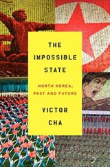 The Impossible State | Victor Cha |