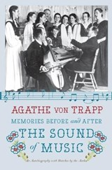Memories Before and After the Sound of Music | Agathe Von Trapp |