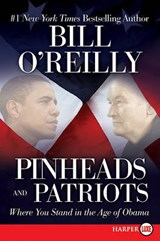 Pinheads and Patriots | Bill O'reilly |