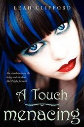A Touch Menacing | Leah Clifford |