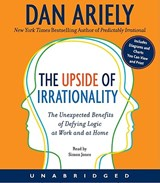 The Upside of Irrationality | Dan Ariely |