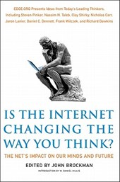 Is the Internet Changing the Way You Think? | John Brockman |